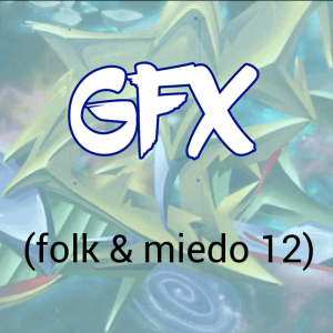 GFX (Folk & Miedo12), Alacant i València